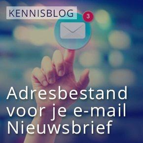 Adresbestand voor je e-mail Nieuwsbrief